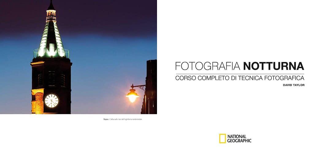 Fotografia notturna corso completo di tecnica fotografica